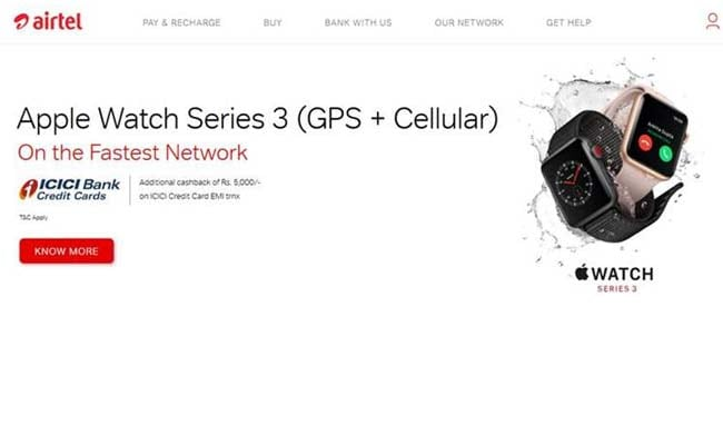 Bharti Airtel Offers Apple Watch Series 3 Cellular