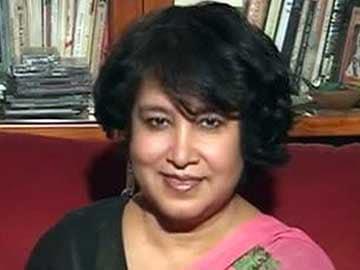 'Positive Action on Taslima Nasreen Visa': Sources
