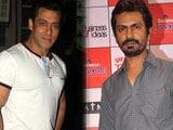 Salman Khan is doing terrific work: Nawazuddin Siddiqui