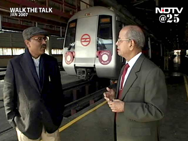 Video : Walk The Talk with E Sreedharan (Aired: January 2007)