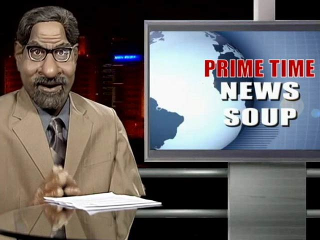 Video : Prime Time News Soup: Everything is Alright