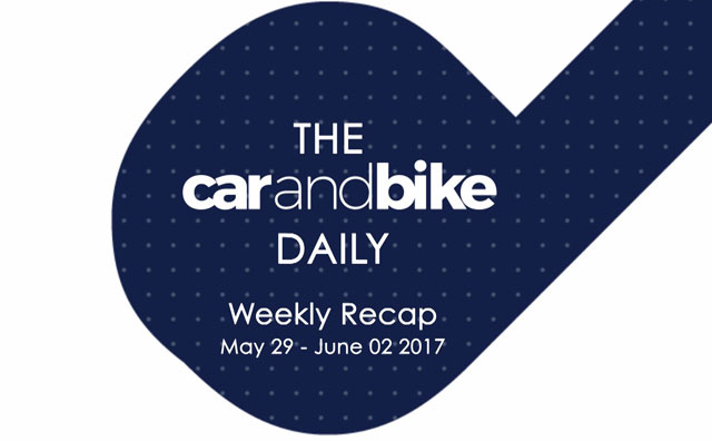 Video : The CNB Weekly - May 29-June 02 2017 | NDTV CarAndBike