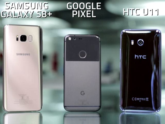 Video : HTC U11 vs Samsung Galaxy S8+ vs Google Pixel: Which Is the Best Camera Phone?