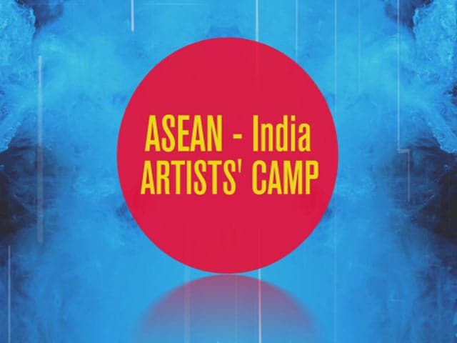 Video : ASEAN And India Unite For The First Ever Artists Camp