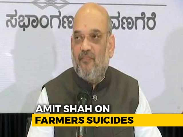 Video : Amit Shah Says Fewer Farmer Suicides In BJP States Than Karnataka