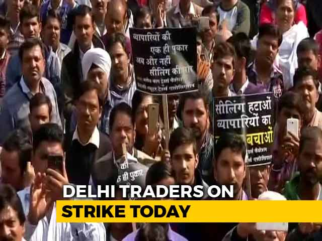 Video : Traders In Delhi To Go On Strike Today Against Sealing
