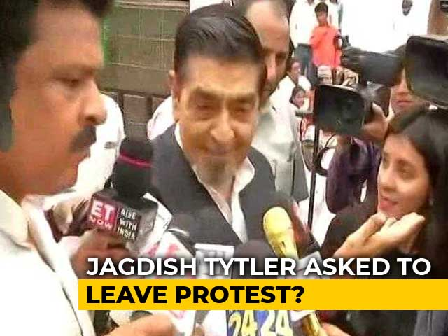 Video : Jagdish Tytler Asked To Leave Protest? No Ex-MPs On Stage, Says Congress