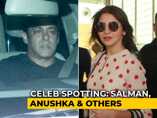 Celeb Spotting: Salman Khan, Anushka Sharma & Others
