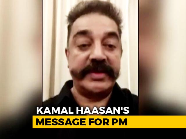 "Video : ""People More Important Than Elections"": Kamal Haasan Tweets To PM Modi"