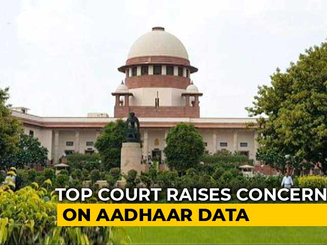 Video : Aadhaar Data Leak Can Influence Poll Outcome, Says Supreme Court