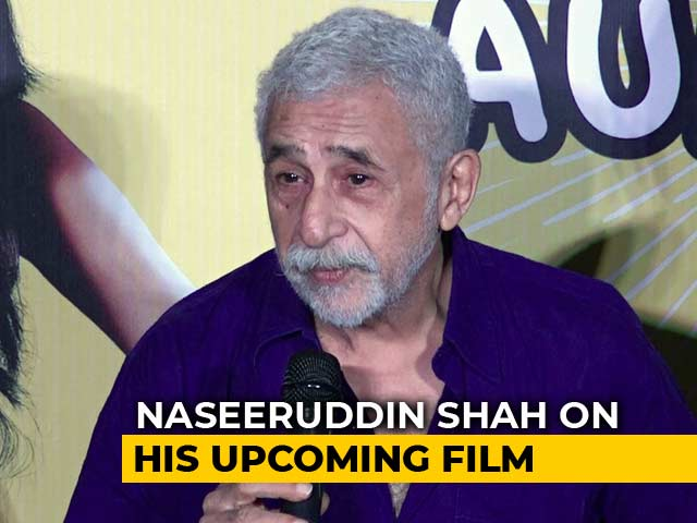 Naseeruddin Shah On His Upcoming Film Hope Aur Hum