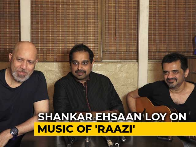Shankar Ehsaan Loy On Composing The Music For Alia Bhatt's Raazi