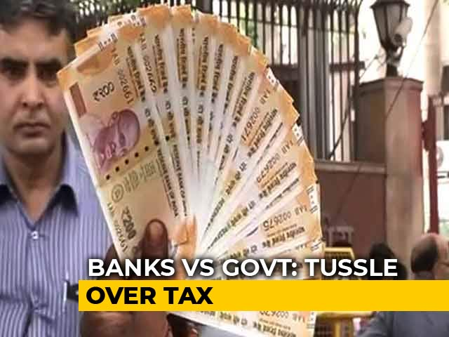 Video : Banks Told To Pay Tax On Free Customer Services