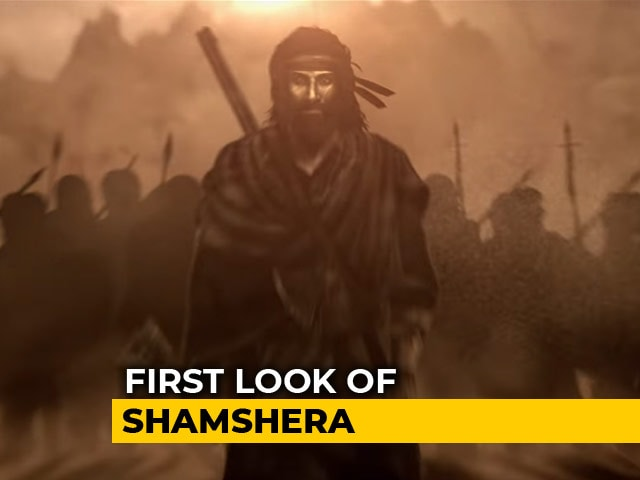 Ranbir As Shamshera, Like You've Never Seen Him Before