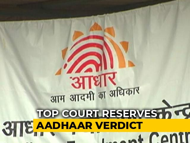 Video : Aadhaar Verdict Reserved By Supreme Court, 2nd Longest Case Ever