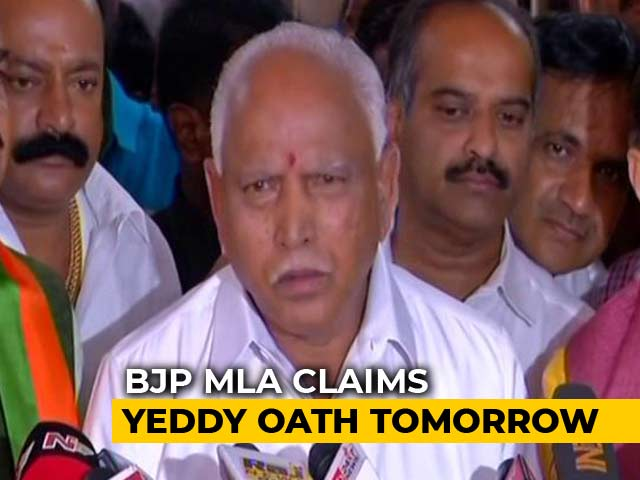 Video : Yeddyurappa To Take Oath Tomorrow, BJP Lawmaker Tells NDTV