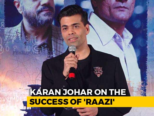 Raazi Has Been The Most Gratifying Experience In The Past 20 Years: Karan Johar