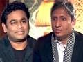 Videos : एआर रहमान से रवीश कुमार की खास बातचीत