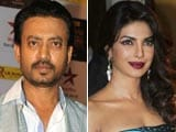 Video : Irrfan Khan to Romance Priyanka Chopra Once Again