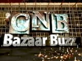 Video: CNB Bazaar Buzz: Every Thursday at 8:30 PM (IST)
