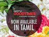 Video : NDTV Good Times is Now Available in Tamil