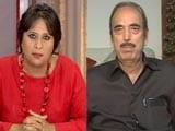 Video: Kashmir Needs First Aid But Doctor Watching <i>Tamasha</i>, PM  Must Speak: Ghulam Nabi Azad