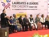 Video : Nobel Laureates And Leaders For Children Summit 2016