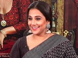 Video : Vidya Balan On One Of The Many Things She Loves About Begum Jaan