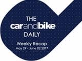 Video : The CNB Weekly - May 29-June 02 2017 | NDTV CarAndBike