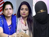 Video : Meet The Triple Talaq Warriors