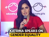 Video : Katrina Kaif On Girl Child Education & Gender Equality