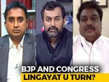 Video : Congress' Lingayat Move: Divisive Or Masterstroke?