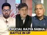 Video: The Battle For Rajya Sabha: Big Gains For BJP