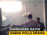 Video : Midnight Drama In Jharkhand Rajya Sabha Battle