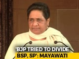 Video : Samajwadi Party-BSP Partnership Intact: Mayawati After Rajya Sabha Defeat