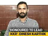 Video : Honoured To Take Over As KKR Captain From Gautam Gambhir: Dinesh Karthik