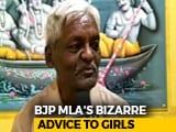 Video : 'Don't Make Boyfriends': BJP Lawmaker's Advice For Girls