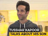 Video : Doting Dad Tusshar Kapoor Talks About His Son Lakshya