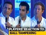 Gautam Gambhir, VVS Laxman And Jonty Rhodes React To Ball-Tampering Saga