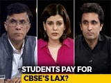 Video: Paper Leak: Should Students Be Punished For CBSE's Incompetence?