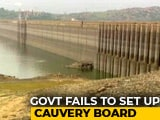 Video : As Cauvery Deadline Ends, Centre Plans To Seek Clarification From Top Court