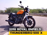 2018 Royal Enfield Thunderbird 500 X Review