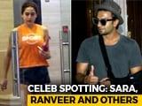 Video : Celeb Spotting: Sara Ali Khan, Ranveer Singh & Others