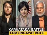 Video: Battle For Lingayat Vote In Karnataka: Will Religious Politics Backfire?
