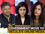 Video : Now, Diktat For Online News: Government Trying To Control Media?