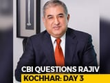 Video : CBI Questions Rajiv Kochhar For Third Day In Videocon Loan Case