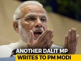 "Video : ""Not One Promise Kept"": Another Ruling Party's Dalit Lawmaker Writes To PM"
