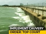 Video : Supreme Court Rebukes Centre, Says Implement Our Order On Cauvery Water
