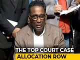 Video : Why Justice Chelameswar Today Refused To Hear Plea On Assigning Cases
