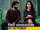 Video : First Impressions Of Varun Dhawan's <i>October</i>